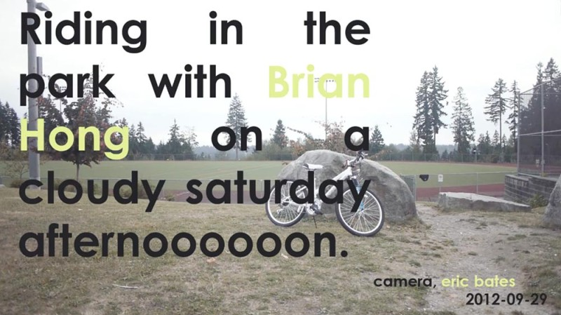 Riding in the Park with BRIAN HONG on a cloudy saturday afternooooooon